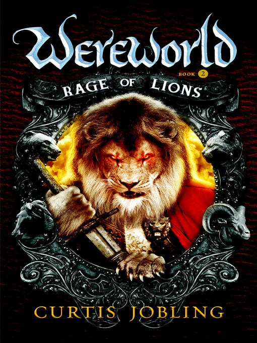 Title details for Rage of Lions by Curtis Jobling - Wait list