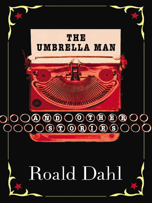 Title details for The Umbrella Man and Other Stories by Roald Dahl - Available