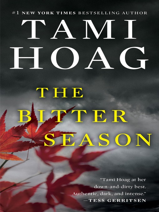 Title details for The Bitter Season by Tami Hoag - Wait list