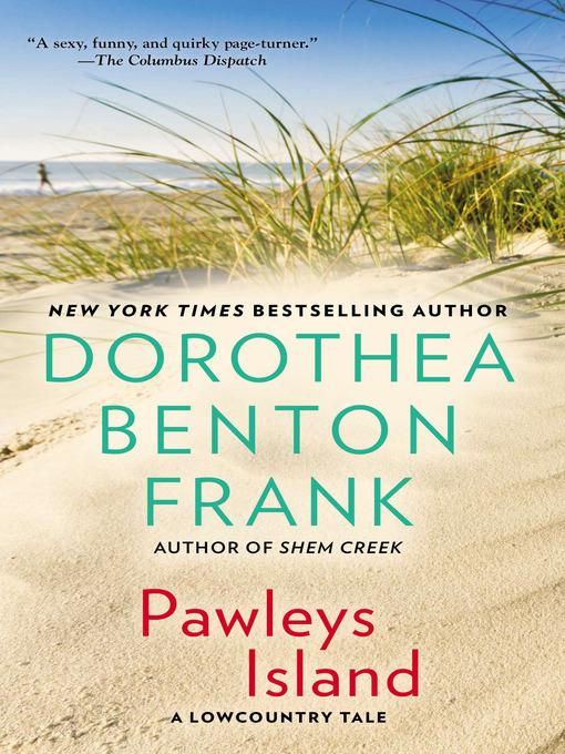 Title details for Pawleys Island by Dorothea Benton Frank - Wait list