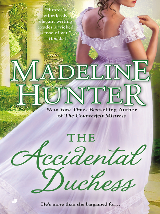 Title details for The Accidental Duchess by Madeline Hunter - Available