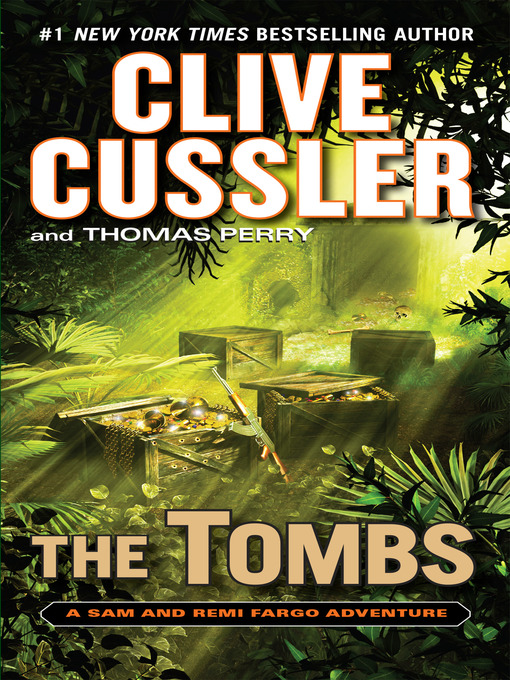 Title details for The Tombs by Clive Cussler - Wait list