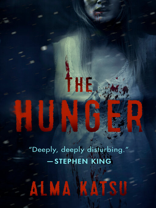 Title details for The Hunger by Alma Katsu - Wait list