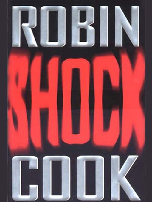 Title details for Shock by Robin Cook - Wait list