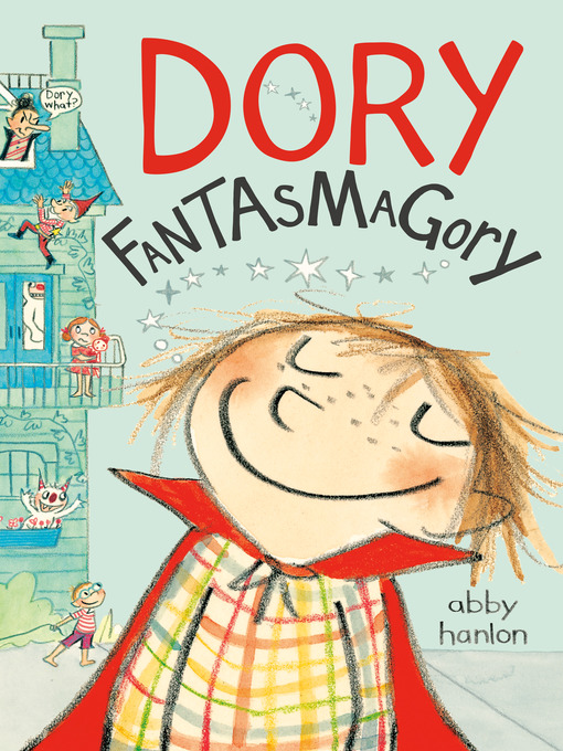Title details for Dory Fantasmagory by Abby Hanlon - Wait list