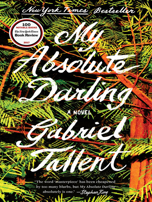 Title details for My Absolute Darling by Gabriel Tallent - Available