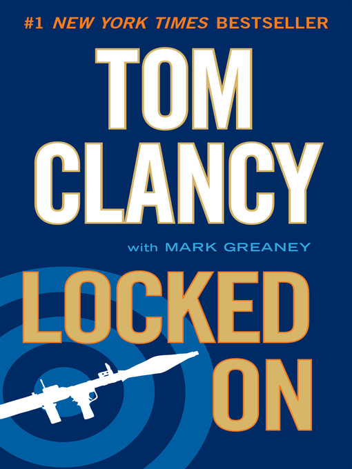 Title details for Locked On by Tom Clancy - Wait list