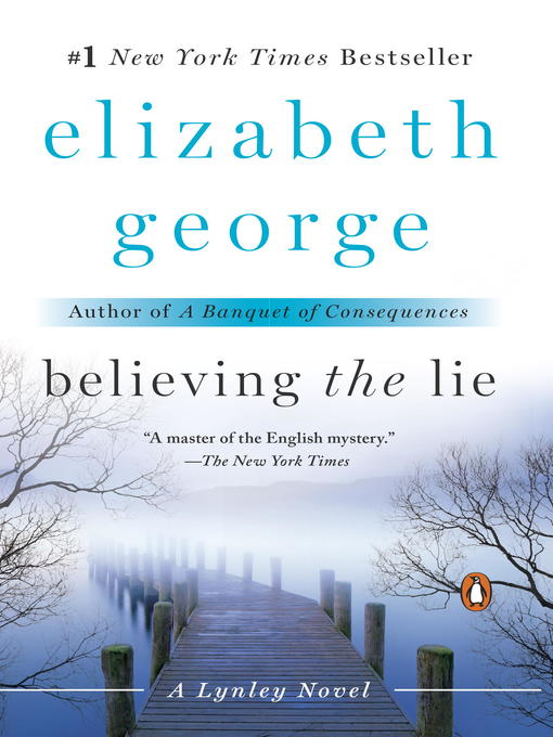 Title details for Believing the Lie by Elizabeth George - Wait list