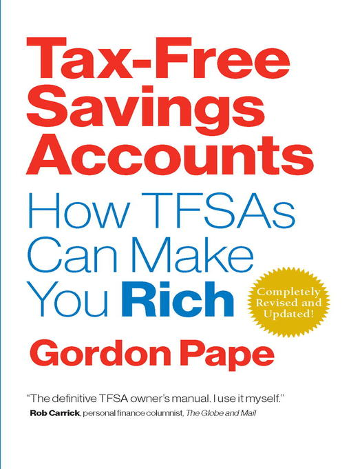 Title details for Tax Free Savings Accounts by Gordon Pape - Wait list