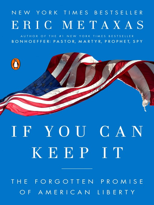Title details for If You Can Keep It by Eric Metaxas - Wait list