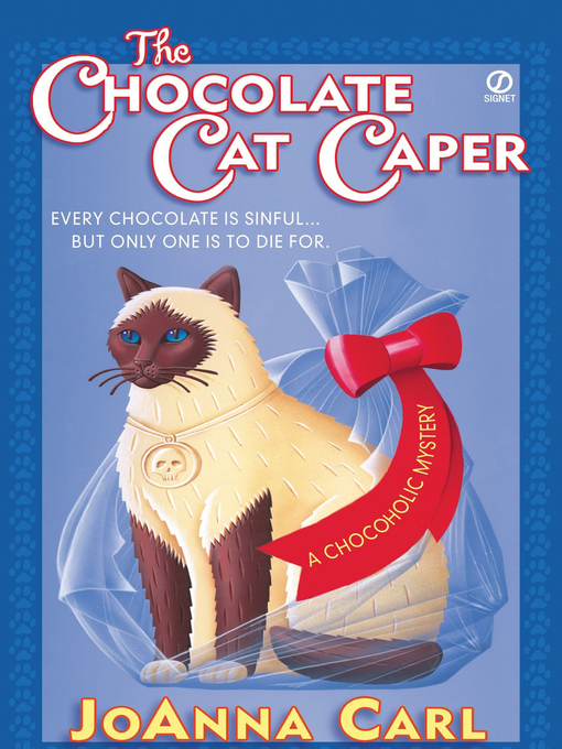 Title details for The Chocolate Cat Caper by JoAnna Carl - Wait list