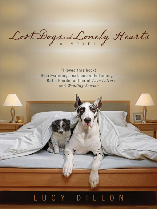 Title details for Lost Dogs and Lonely Hearts by Lucy Dillon - Available