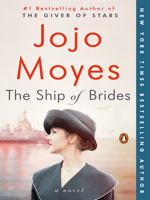 Title details for The Ship of Brides by Jojo Moyes - Wait list