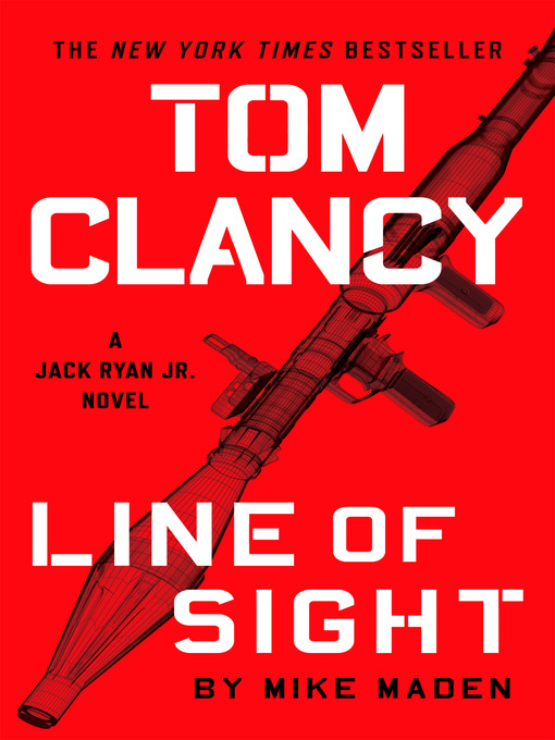 Title details for Tom Clancy Line of Sight by Mike Maden - Wait list