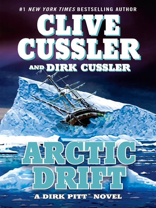 Title details for Arctic Drift by Clive Cussler - Available