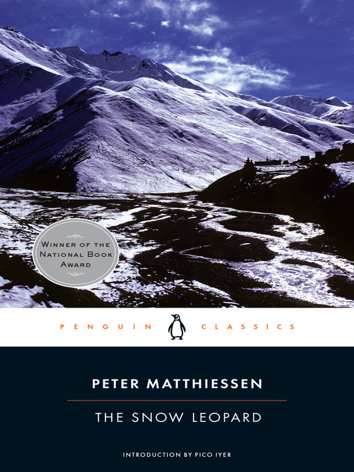 Title details for The Snow Leopard by Peter Matthiessen - Available