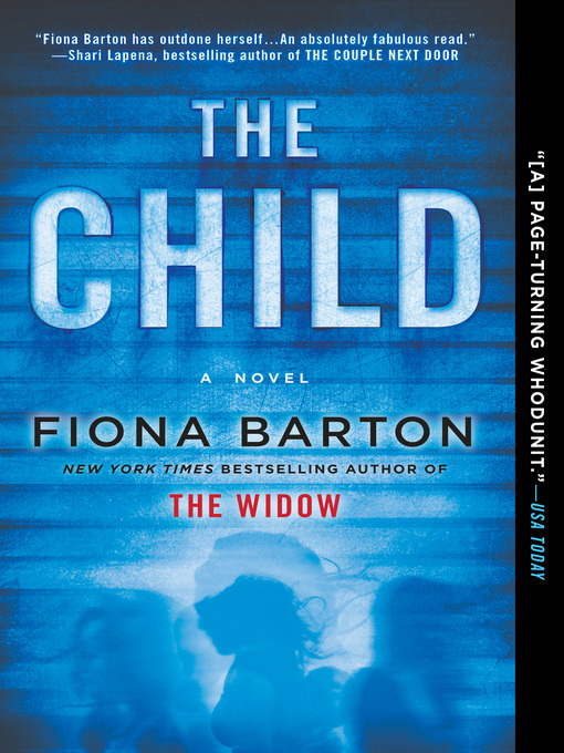 Title details for The Child by Fiona Barton - Wait list