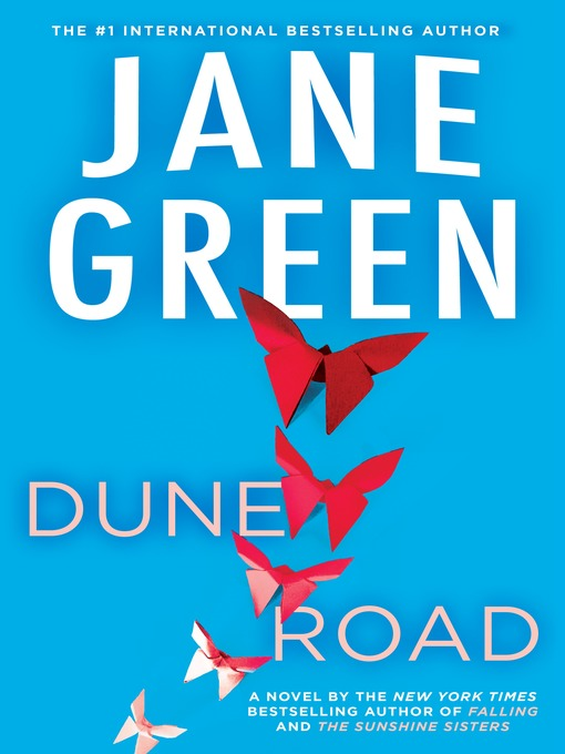 Title details for Dune Road by Jane Green - Available