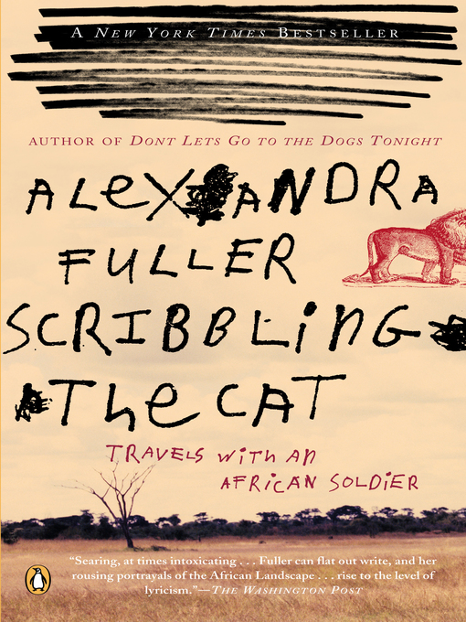Title details for Scribbling the Cat by Alexandra Fuller - Available