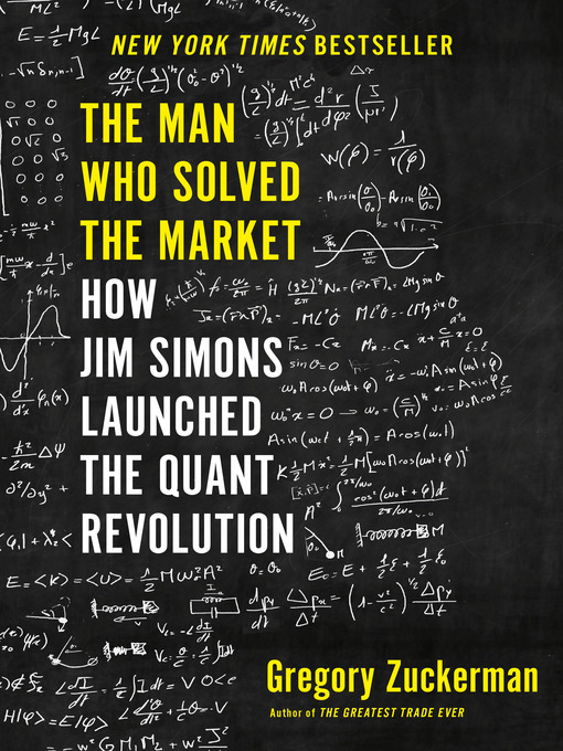 Title details for The Man Who Solved the Market by Gregory Zuckerman - Wait list