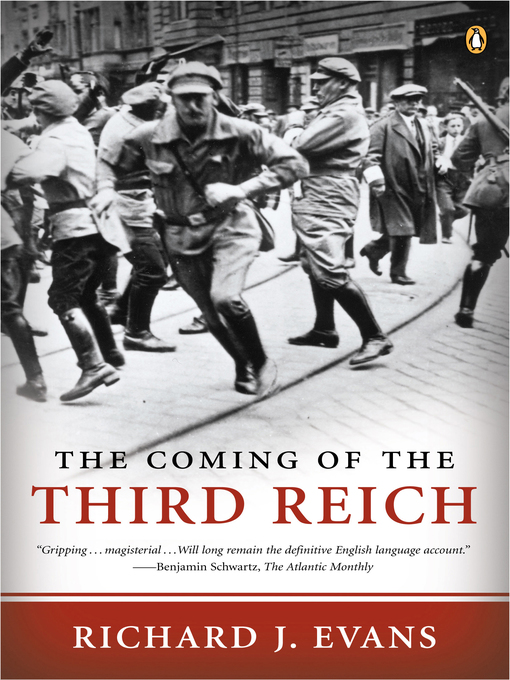 Title details for The Coming of the Third Reich by Richard J. Evans - Wait list