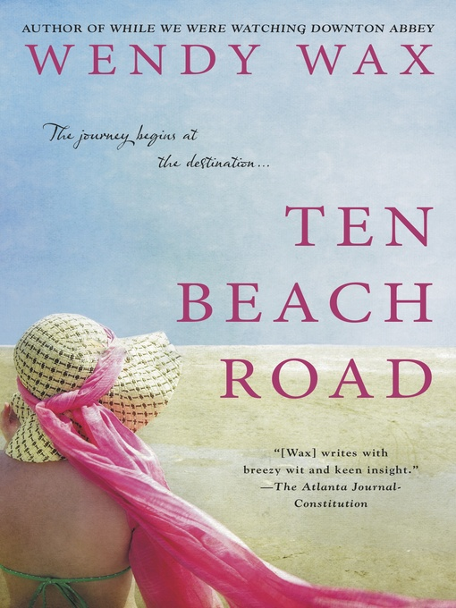 Title details for Ten Beach Road by Wendy Wax - Wait list