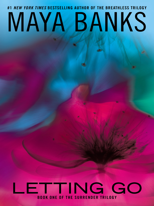 Title details for Letting Go by Maya Banks - Wait list