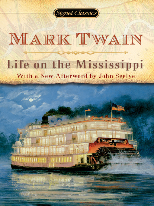 Title details for Life on The Mississippi by Mark Twain - Available
