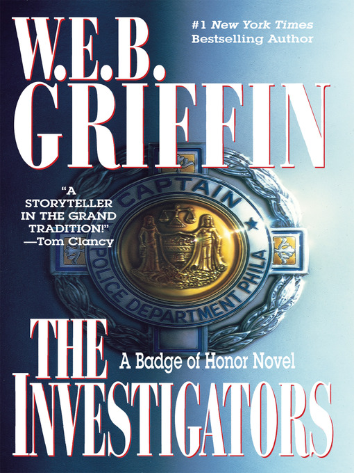 Title details for The Investigators by W.E.B. Griffin - Available