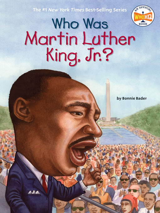 Title details for Who Was Martin Luther King, Jr.? by Bonnie Bader - Available