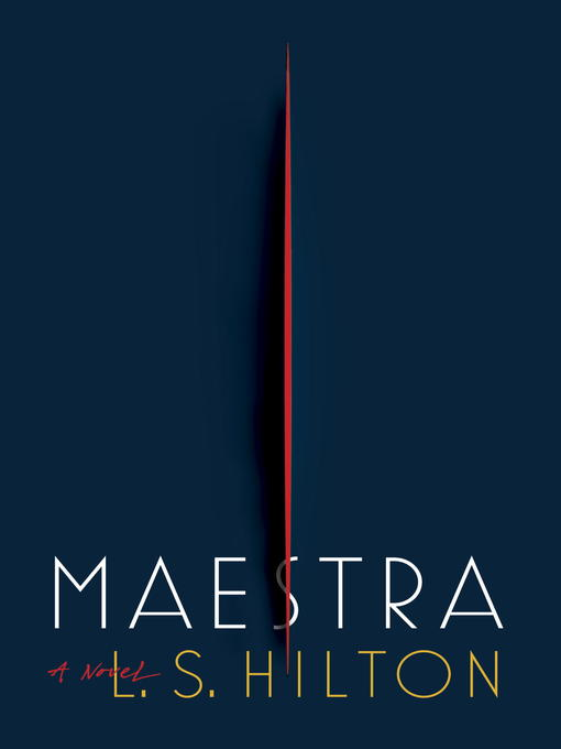 Title details for Maestra by L.S. Hilton - Wait list