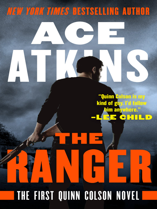 Title details for The Ranger by Ace Atkins - Available