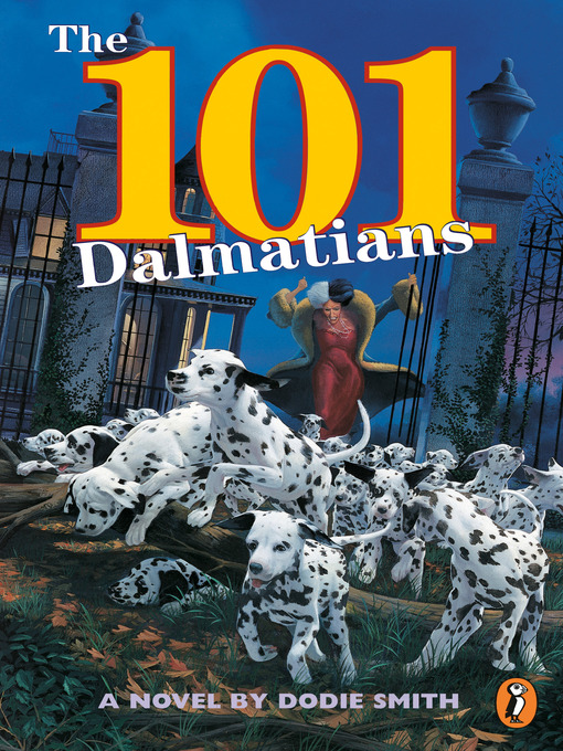 Title details for The 101 Dalmatians by Dodie Smith - Available