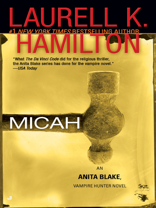 Title details for Micah by Laurell K. Hamilton - Available