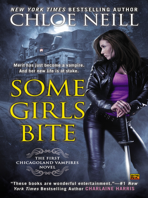 Title details for Some Girls Bite by Chloe Neill - Available
