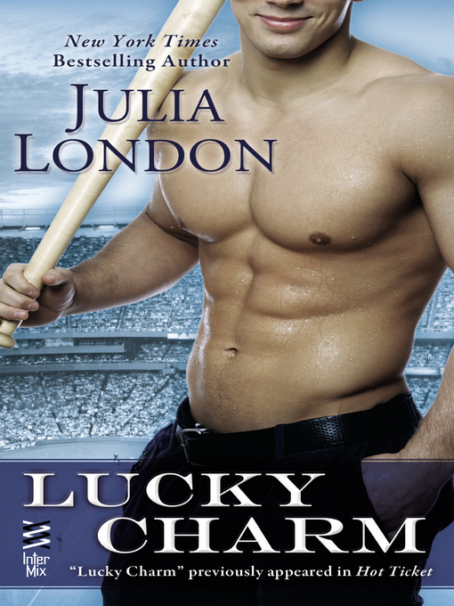 Title details for Lucky Charm by Julia London - Available