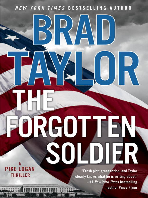 Title details for The Forgotten Soldier by Brad Taylor - Available