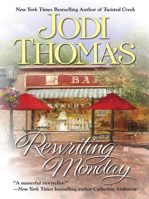 Title details for Rewriting Monday by Jodi Thomas - Wait list