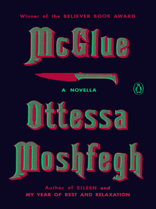 Title details for McGlue by Ottessa Moshfegh - Available
