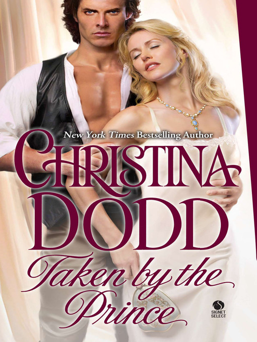 Title details for Taken by the Prince by Christina Dodd - Available