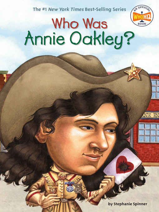 Title details for Who Was Annie Oakley? by Stephanie Spinner - Wait list