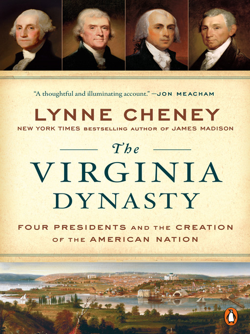 Title details for The Virginia Dynasty by Lynne Cheney - Wait list