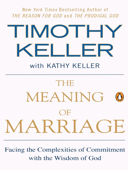 Title details for The Meaning of Marriage by Timothy Keller - Available