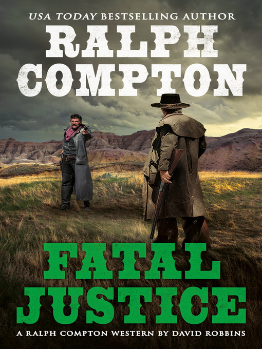 Title details for Fatal Justice by Ralph Compton - Available