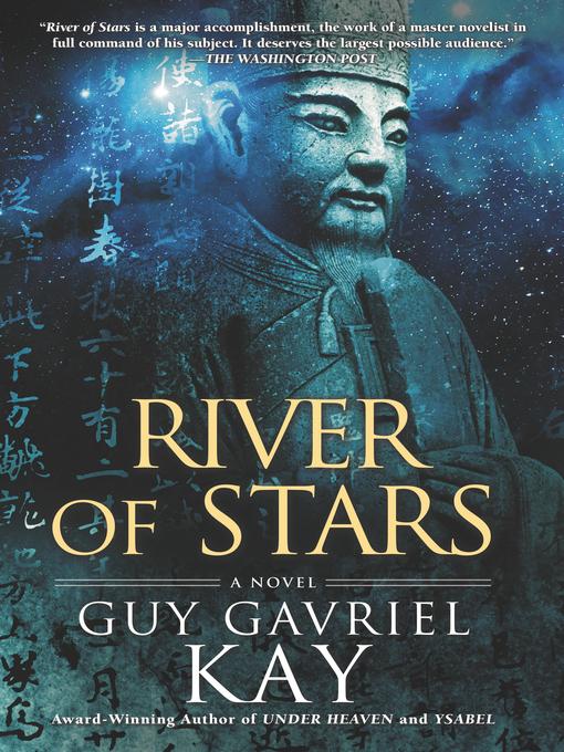 Title details for River of Stars by Guy Gavriel Kay - Wait list