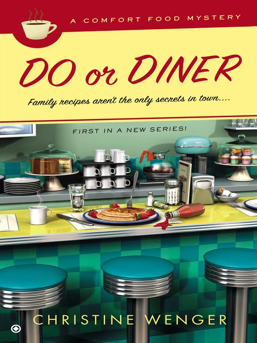 Title details for Do or Diner by Christine Wenger - Wait list