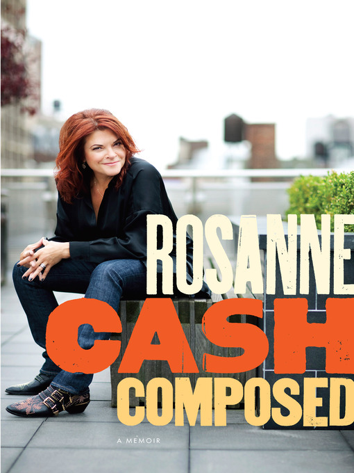Title details for Composed by Rosanne Cash - Available