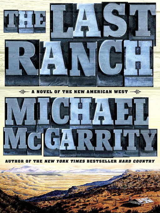 Title details for The Last Ranch by Michael McGarrity - Available