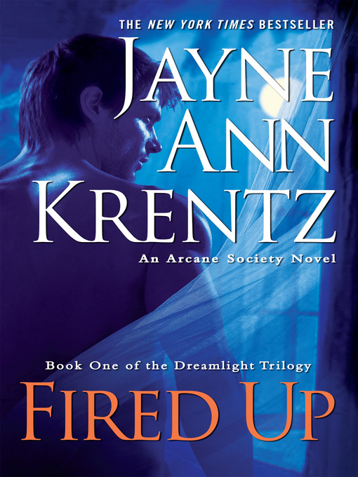 Title details for Fired Up by Jayne Ann Krentz - Wait list