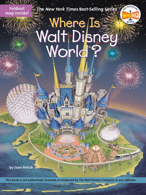 Title details for Where Is Walt Disney World? by Joan Holub - Wait list